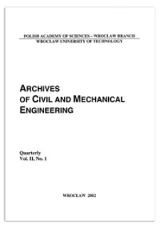Archives of Civil and Mechanical Engineering, Vol. 2, 2002, nr 1