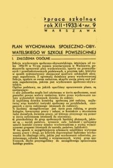 Praca szkolna : dodatek miesięczny do Głosu Nauczycielskiego, poświęcony sprawom pedagogiczno-dydaktycznym w związku z praktyką szkolną, Rok XII, nr 9