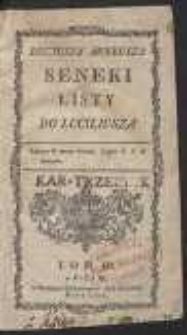 Lucyusza Anneusza Seneki Listy Do Luciliusza. T. 3