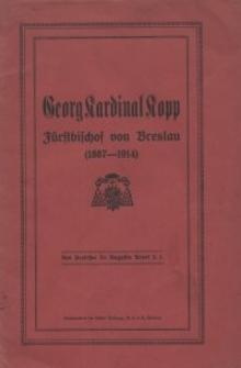 Georg Kardinal Kopp Fürstbischof von Breslau (1887-1914)