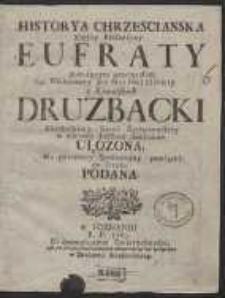 Historya Chrzescianska Xiężny Elefantyny Eufraty [...]. [Var. B]