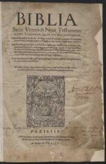 Biblia Sacra Veteris & Novi Testamenti Iuxta Vulgatam […] Editionem […]