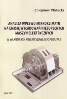 Analiza wpływu mikroklimatu na emisje wyładowań niezupełnych maszyn elektrycznych w warunkach przemysłowej eksploatacji