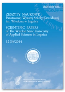 Zeszyty Naukowe Państwowej Wyższej Szkoły Zawodowej im. Witelona w Legnicy, nr 12 (3)/2014 = Scientific Papers of the Witelon University of Applied Sciences in Legnica, no. 12 (3)/2014