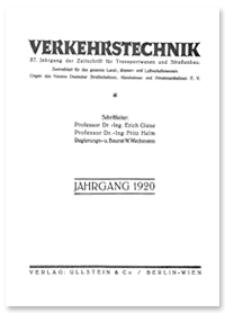 Verkehrstechnik : Zentralblatt für das gesamte Land-, Wasser- und Luftverkehrswesen. Organ des Vereins Deutscher Strassenbahn- und Kleinbahnverwaltungen. Jahrgang 1920, Juli 15, Heft 20