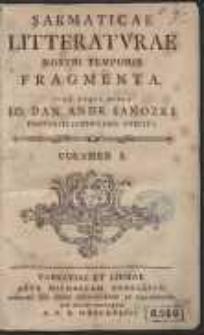 Sarmaticae Litteraturae Nostri Temporis Fragmenta. Cura Atque Opera Io. Dan. Andr. Ianozki [...]. Vol.1