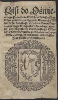 List do Oświeconego Pana [...] Mikołaia Radziwiła [...] przy Conclusiach przeciwko heretykom wydanych.