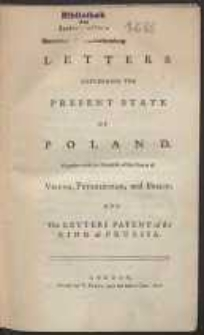 Letters Concerning The Present State Of Poland, Together with the Manifesto of the Courts of Vienna, Petersburgh, and Berlin […]