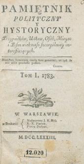 Pamiętnik Polityczny i Historyczny Przypadków, Ustaw, Osób, Miejsc i Pism wiek nasz szczególniej interesujących. R.1783 T.1 (Styczeń)