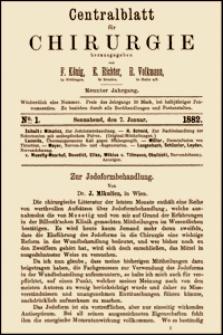 Zur Jodoformbehandlung, Centralblatt für Chirurgie, 1882, Jg. 9, No. 1, S. 1-2