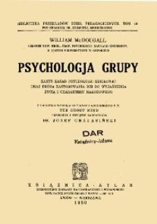 Psychologja grupy : zarys zasad psychologji zbiorowej oraz próba zastosowania ich do wyjaśnienia życia i charakteru narodowego