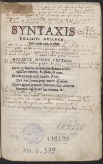 Syntaxis Philippi Melanch[tonis] Iam recens nata et edita