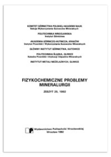 Physicochemical Problems of Mineral Processing, no. 25, 1992