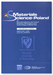 Materials Science-Poland : An Interdisciplinary Journal of Physics, Chemistry and Technology of Materials, Vol. 26, 2008, nr 1
