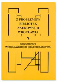 Osobowości wrocławskiego bibliotekarstwa