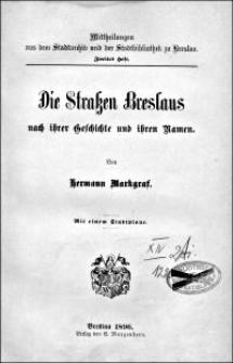 Die Straßen Breslaus nach ihrer Geschichte und ihren Namen