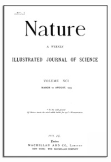 Nature : a Weekly Illustrated Journal of Science. Volume 91, 1913 June 19, [No. 2277]
