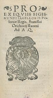 Pro Exequiis Sigismundi Iagellonis Poloniae Regis, Stanislai Orichovii Ruteni