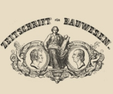 Zeitschrift für Bauwesen, Jr. III, 1853, H. 11-12