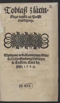 Tobiasz z łacinskiego ięzyka na polski przełożony