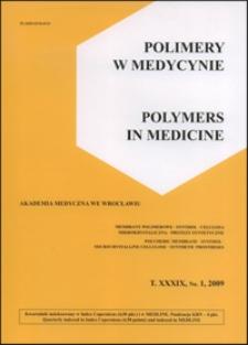 Polimery w Medycynie = Polymers in Medicine, 2009, T. 39, nr 1