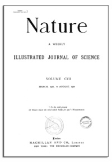 Nature : a Weekly Illustrated Journal of Science. Volume 107, 1921 August 11, [ No. 2702]