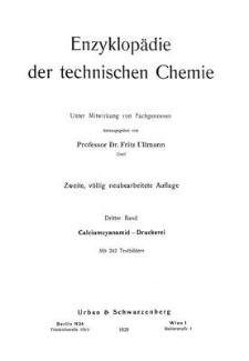 Enzyklopädie der technischen Chemie. Bd. 3. Calciumcyanamid - Druckerei