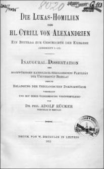 Die Lukas-Homilien des hl. Cyrill von Alexandrien : ein Beitrag zur Geschichte der Exegese (Abschnitt I-III)