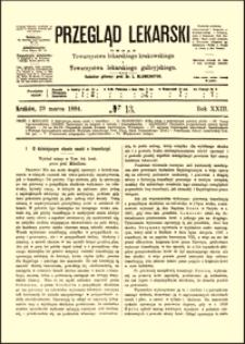 O dzisiejszym stanie nauki o transfuzyi : wykład miany w Tow. lek. krak. przez prof. Mikulicza, Przegląd Lekarski, R. 23, nr 13, s. 177-179