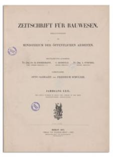 Zeitschrift für Bauwesen, Jr. LXII, 1912, H. 4-6