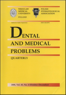 Dental and Medical Problems, 2008, Vol. 45, nr 4