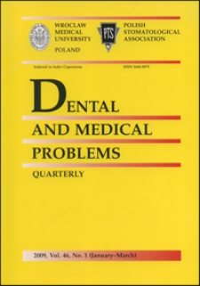 Dental and Medical Problems, 2009, Vol. 46, nr 1