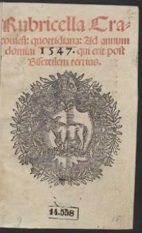 Rubricella Cracovien[sis] quottidiana ad annum domini 1547 qui erit post Bisextilem tertius