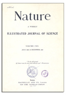 Nature : a Weekly Illustrated Journal of Science. Volume 120, 1927 July 9, [No. 3010]