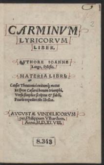 Carminum Lyricorum Liber. Authore Ioanne Lango, Sylesio