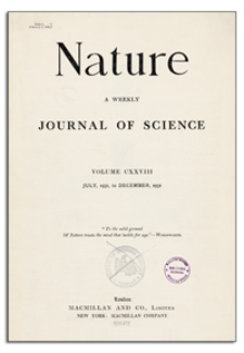 Nature : a Weekly Illustrated Journal of Science. Volume 128, 1931 October 10, [No. 3232]