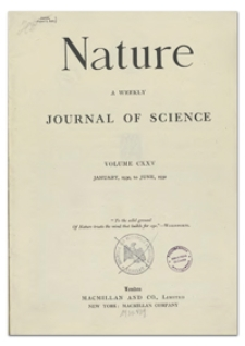 Nature : a Weekly Illustrated Journal of Science. Volume 125, 1930 January 11, [No. 3141]