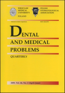 Dental and Medical Problems, 2009, Vol. 46, nr 2