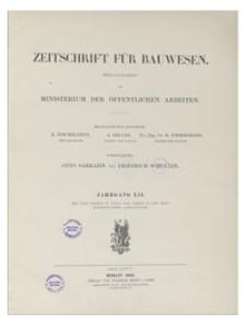 Zeitschrift für Bauwesen, Jr. LII, 1902, H. 10-12