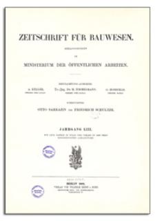 Zeitschrift für Bauwesen, Jr. LIII, 1903, H. 1-3