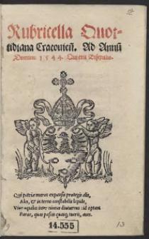 Rubricella Quottidiana Cracovien[sis] Ad Annu[m] Domini 1544. Qui erit Bisextilis