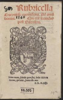 Rubricella Cracovien[sis] quottidiana. Ad annum domini 1546 Qui erit secundus post Bisextilem
