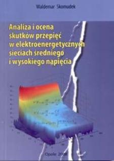 Analiza i ocena skutków przepięć w elektroenergetycznych sieciach średniego i wysokiego napięcia