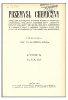 Przemysł Chemiczny : miesięcznik poświęcony sprawom polskiego przemysłu chemicznego. R. IX, wrzesień 1925, nr 9