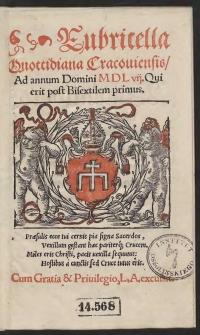 Rubricella Quottidiana Cracoviensis Ad annum Domini M D L vii. [1557] Qui erit post Bisextilem primus