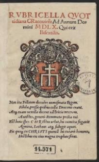 Rubricella Quottidiana Cracovien[sis] Ad Annum Domini M D L X. [1560] Qui erit Bisextilis