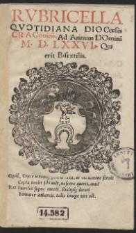 Rubricella Quottidiana Diocoesis Cracovien[sis] Ad Annum Domini M D. LXXVI [1576] Qui erit Bisextilis