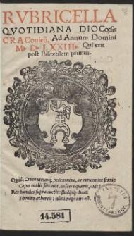 Rubricella Quottidiana Diocoesis Cracovien[sis] Ad Annum Domini M D LXXIII [1573] Qui erit post Bisextilem primus