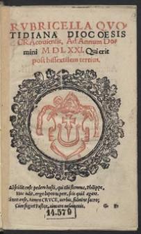 Rubricella Quotidiana Diocoesis Cracoviensis, Ad Annum Domini M D L XXI. [1571] Qui erit post bissextilem tertius