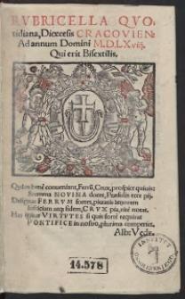 Rubricella quotidiana, Dioecesis Cracovien[sis] Ad annum Domini M.D.LXviii. [1568] Qui erit Bisextilis